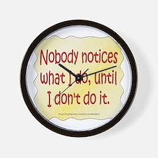 Nobody Notices Wall Clock