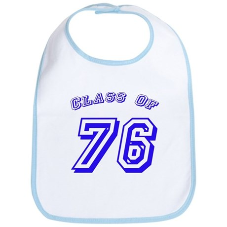 Class Of 76 Bib