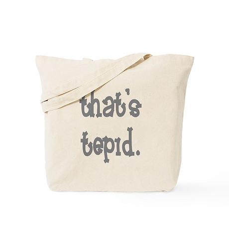 That's tepid Tote Bag