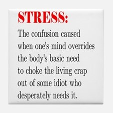 Stress Tile Coaster
