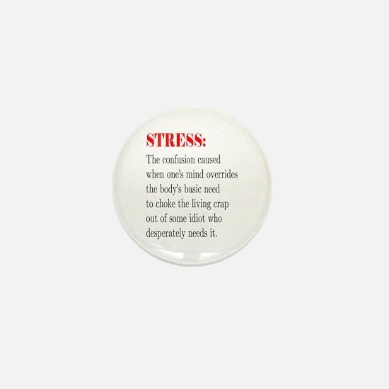 Stress Mini Button