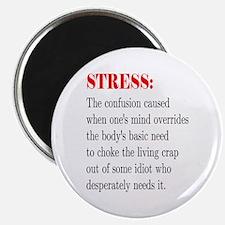 "Stress 2.25"" Magnet (10 pack)"
