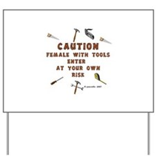 Female with Tools Yard Sign