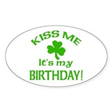 Kiss Me It's My Birthday St Pat's Day Decal