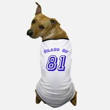 Class Of 81 Dog T-Shirt