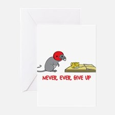 Never ever give up Greeting Cards