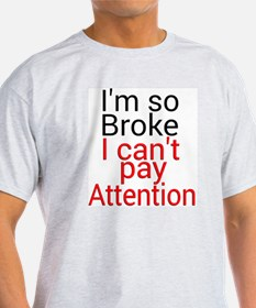 Cute Pay attention T-Shirt