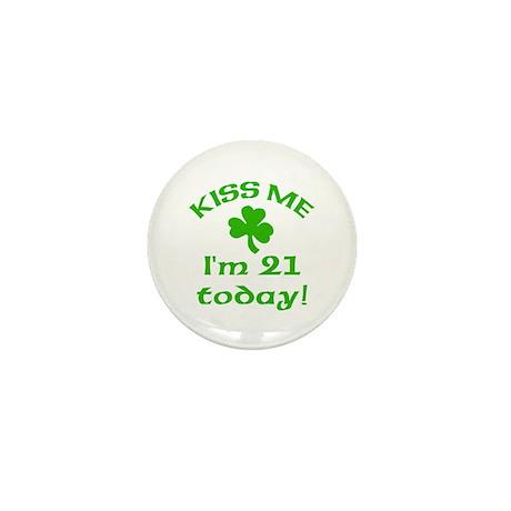 Kiss Me I'm 21 on St Patricks Day Mini Button (10