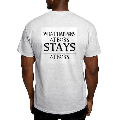 STAYS AT BOB'S Light T-Shirt