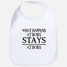 STAYS AT BOB'S Bib