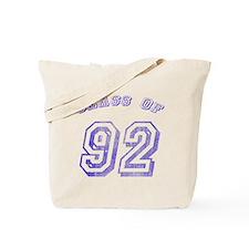 Class Of 92 Tote Bag