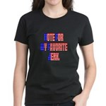 Vote for my favorite jerk Women's Dark T-Shirt