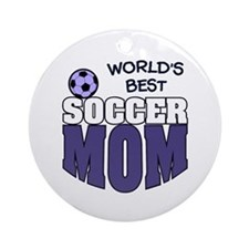 World's Best Soccer Mom Ornament (Round)