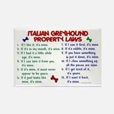 Italian Greyhound Property Laws 2 Rectangle Magnet