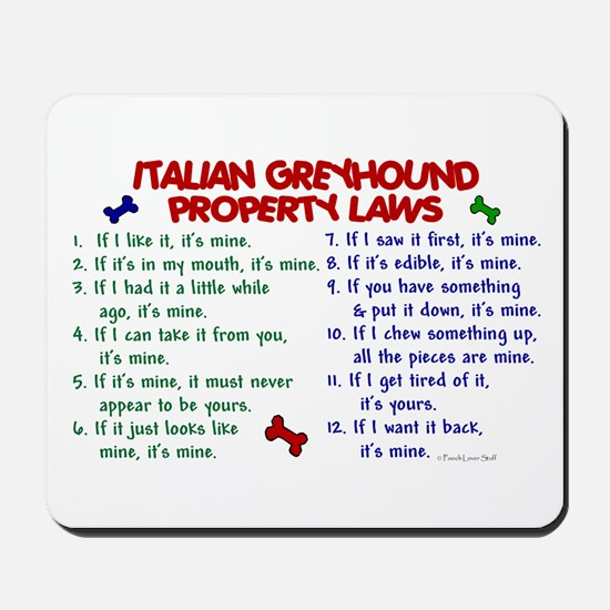 Italian Greyhound Property Laws 2 Mousepad
