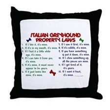 Italian Greyhound Property Laws 2 Throw Pillow