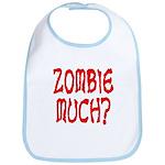 Zombie Much? Bib