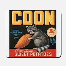 Coon Sweet Potatoes Mousepad