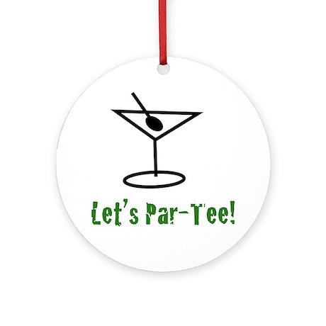 Let's Par-Tee - Ornament (Round)