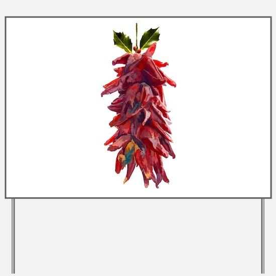 Southwest Mistletoe - Chile Pepper Rist Yard Sign