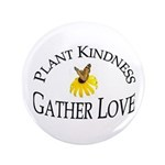 Plant Kindness Gather Love 3.5