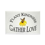Plant Kindness Gather Love Rectangle Magnet (10 pa