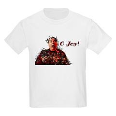O Joy! T-Shirt