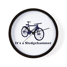 It's a Sledgehammer Wall Clock