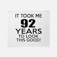 It Took ME 92 Years Throw Blanket