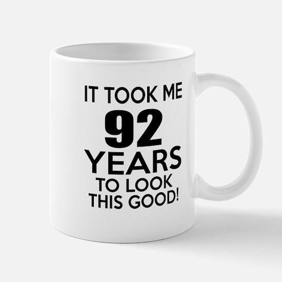 It Took ME 92 Years Mug