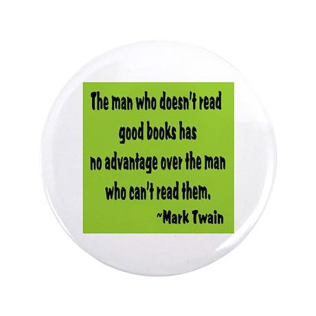 """Twain--Good Books 3.5"""" Button (100 pack)"""