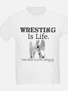 WRESTLING Is Life. T-Shirt