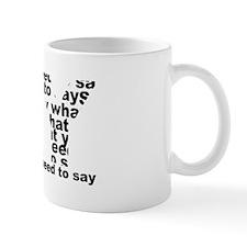 Anti Say Mug