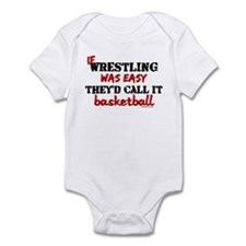 IF WRESTLING WAS EASY...baske Infant Bodysuit