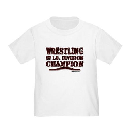 WRESTLING 27 LB. CHAMPION Toddler T-Shirt
