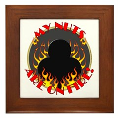 My Nuts Are On Fire Framed Tile