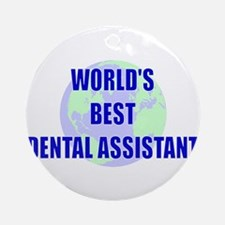 World's Best Dental Assistant Ornament (Round)