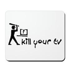 Kill Your TV Mousepad