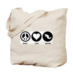 Peace Love Mexico Tote Bag