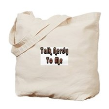 Nerdy Talk Tote Bag