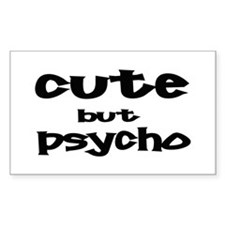 Cute But Psycho Rectangle Decal