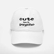 Cute But Psycho Baseball Baseball Cap