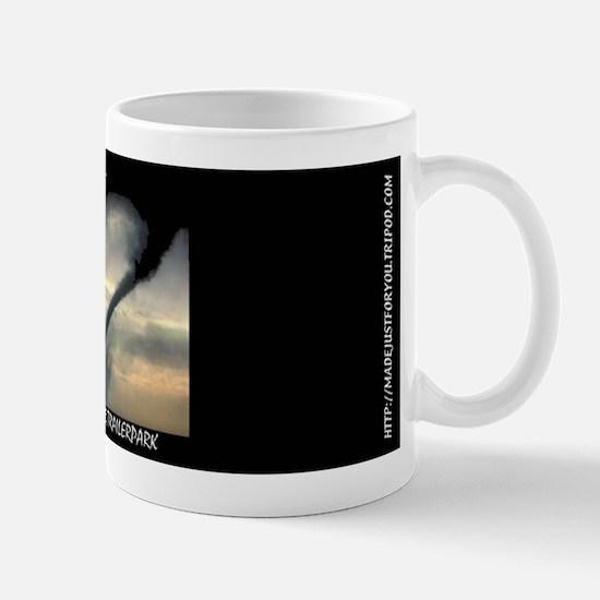 #0033 You're My Tornado & I'm Your Trailerpark Mug