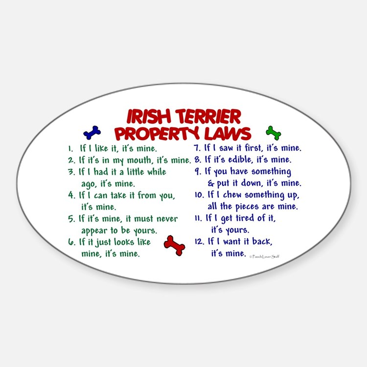 Irish Terrier Property Laws 2 Oval Decal