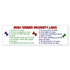 Irish Terrier Property Laws 2 Bumper Bumper Sticker