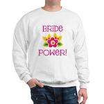 Bride Power Sweatshirt