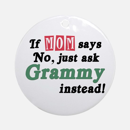 Just Ask Grammy! Ornament (Round)
