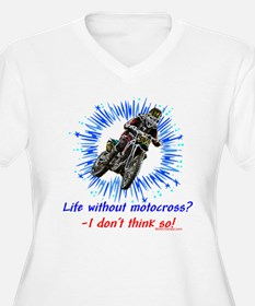 """""""Life Without MX"""" T-Shirt"""