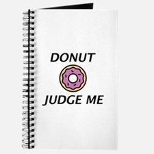 Donut Judge Me Journal