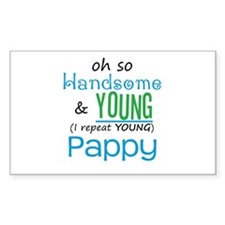 Handsome and Young Pappy Rectangle Decal